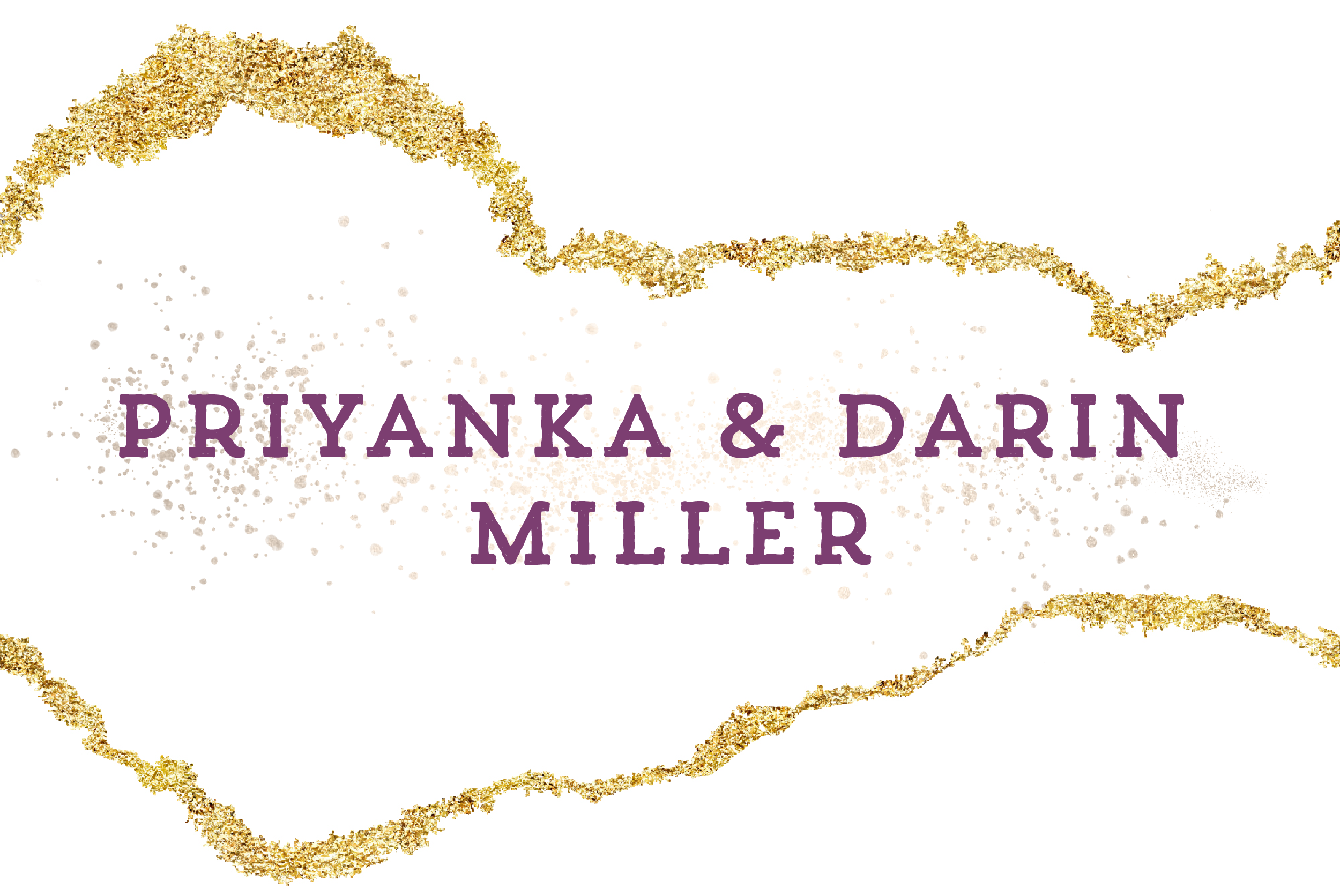 Priyanka and Darin Miller